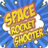 Space Rocket Shooter