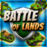 Battle of Lands – Build Empire