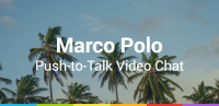 Marco Polo Video Walkie Talkie for PC